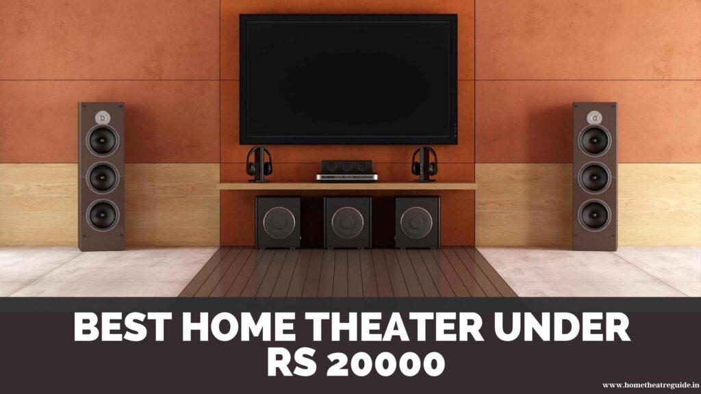 Best home theater under 20000